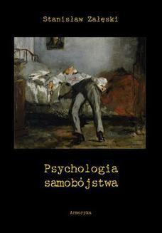 Chomikuj, ebook online Psychologia samobójstwa. Stanisław Załęski