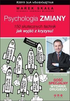 Chomikuj, ebook online Psychologia zmiany. Rzecz dla wściekniętych. Wydanie II rozszerzone. Marek Skała