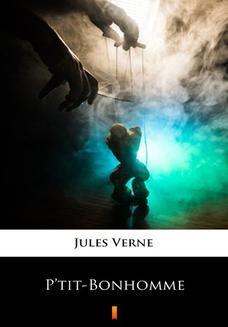 Chomikuj, ebook online Ptit-Bonhomme. Jules Verne