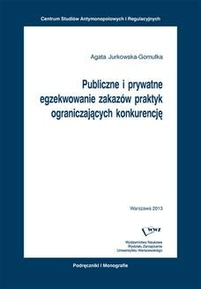 Ebook Publiczne i prywatne egzekwowanie zakazów praktyk ograniczających konkurencję pdf