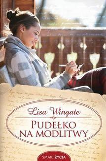 Chomikuj, pobierz ebook online Pudełko na modlitwy. Lisa Wingate