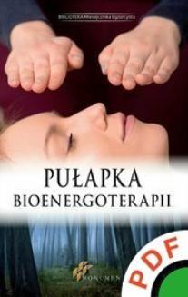 Ebook Pułapka Bioenergoterapii pdf