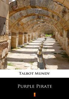 Chomikuj, ebook online Purple Pirate. Talbot Mundy