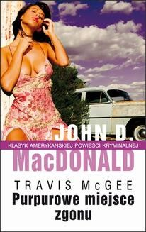 Chomikuj, ebook online Purpurowe miejsce zgonu. John MacDonald