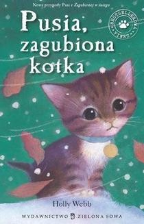Chomikuj, ebook online Pusia zagubiona kotka. Holly Webb