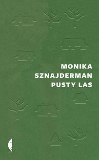 Chomikuj, ebook online Pusty las. Monika Sznajderman