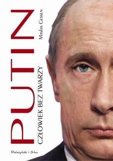 Chomikuj, ebook online Putin. Człowiek bez twarzy. Masha Gessen