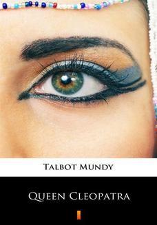 Chomikuj, ebook online Queen Cleopatra. Talbot Mundy