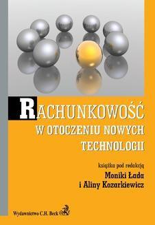 Chomikuj, ebook online Rachunkowość w otoczeniu nowych technologii. Alina Kozarkiewicz
