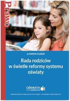 Chomikuj, ebook online Rada rodziców w świetle reformy systemu oświaty. Patryk Kuzior