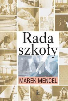Chomikuj, ebook online Rada szkoły. Marek Adam Mencel