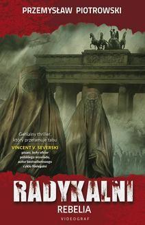 Chomikuj, ebook online Radykalni. Rebelia. Przemysław Piotrowski
