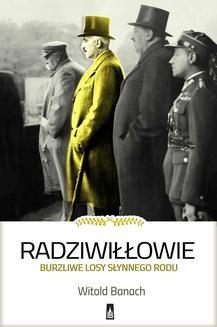 Chomikuj, ebook online Radziwiłłowie. Witold Banach