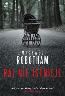 Chomikuj, ebook online Raj nie istnieje. Michael Robotham