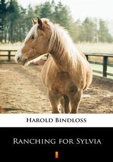 Chomikuj, ebook online Ranching for Sylvia. Harold Bindloss