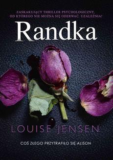 Chomikuj, ebook online Randka. Louise Jensen