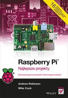 Chomikuj, ebook online Raspberry Pi. Najlepsze projekty. Andrew Robinson