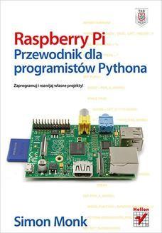 Ebook Raspberry Pi. Przewodnik dla programistów Pythona pdf