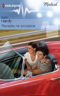 Chomikuj, ebook online Recepta na szczęście. Kate Hardy