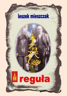 Chomikuj, ebook online Reguła. Leszek Mieszczak