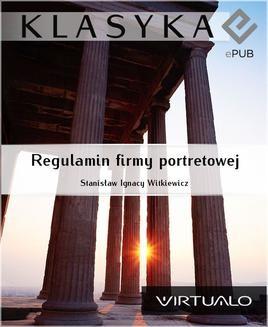Chomikuj, ebook online Regulamin firmy portretowej. Stanisław Witkiewicz