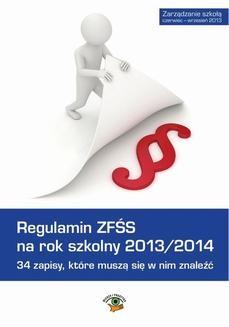 Chomikuj, ebook online Regulamin ZFŚS na rok szkolny 2013/2014. 34 zapisy, które muszą się w nim znaleźć.. Dariusz Dwojewski