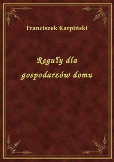 Chomikuj, ebook online Reguły dla gospodarzów domu. Franciszek Karpiński