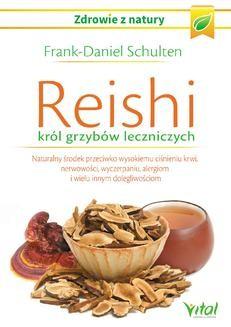 Ebook Reishi – król grzybów leczniczych. Naturalny środek przeciwko wysokiemu ciśnieniu krwi, nerwowości, wyczerpaniu, alergiom i wielu innym dolegliwościom pdf