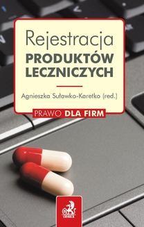 Chomikuj, ebook online Rejestracja produktów leczniczych. Tomasz Ogłódek