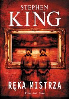 Chomikuj, ebook online Ręka mistrza. Stephen King