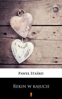 Chomikuj, ebook online Rekin w kajucie. Paweł Staśko