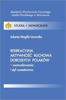 Chomikuj, ebook online Rekreacyjna aktywność ruchowa dorosłych Polaków – uwarunkowania i styl uczestnictwa. Jolanta Mogiła-Lisowska