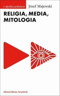 Ebook Religia, media, mitologia pdf