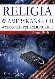 Ebook Religia w amerykańskich wyborach prezydenckich pdf