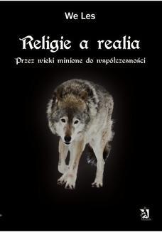 Ebook Religie a realia. Przez wieki minione do współczesności pdf
