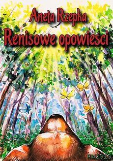 Chomikuj, ebook online Renisowe opowieści. Aneta Rzepka