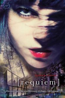 Chomikuj, ebook online Requiem. Lauren Oliver