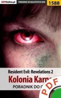 Chomikuj, ebook online Resident Evil: Revelations 2. Kolonia karna. Poradnik do gry. Norbert 'Norek' Jędrychowski