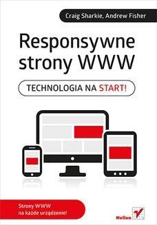 Chomikuj, ebook online Responsywne strony WWW. Technologia na start!. Craig Sharkie