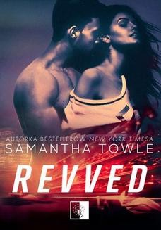 Chomikuj, ebook online Revved. Samantha Towle