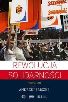 Chomikuj, ebook online Rewolucja Solidarności. Andrzej Friszke