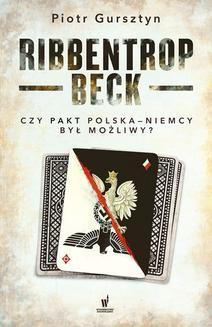 Chomikuj, ebook online Ribbentrop-Beck. Piotr Gursztyn