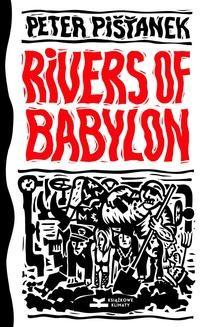 Chomikuj, pobierz ebook online Rivers of Babylon. Peter Pišťanek