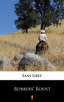 Chomikuj, ebook online Robbers' Roost. Zane Grey