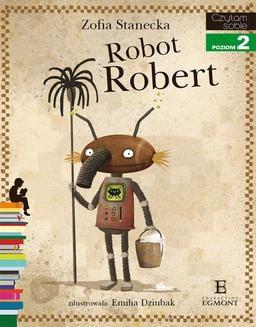 Chomikuj, pobierz ebook online Robot Robert. Zofia Stanecka