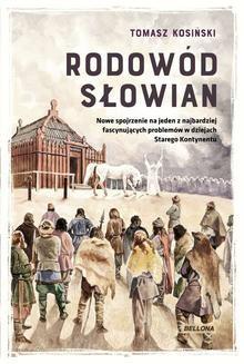 Chomikuj, ebook online Rodowód Słowian. Tomasz Józef Kosiński
