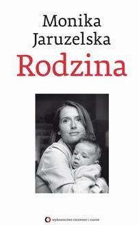 Chomikuj, ebook online Rodzina. Monika Jaruzelska