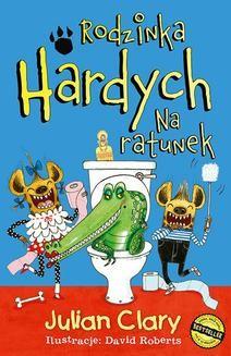 Chomikuj, ebook online Rodzinka Hardych. Na ratunek. Julian Clary