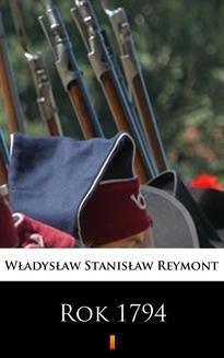 Chomikuj, ebook online Rok 1794. Władysław Stanisław Reymont
