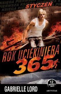 Chomikuj, ebook online Rok uciekiniera 365. Styczeń. Gabrielle Lord
